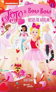 JOJO & BOW BOW: BESOS DE AZUCAR