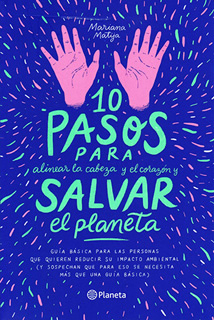 10 PASOS PARA SALVAR EL PLANETA