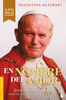 EN NOMBRE DEL AMOR: JUAN PABLO II MEMORIA INTIMA...