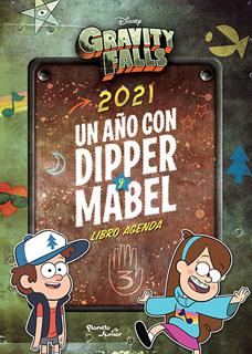 2021 UN AÑO CON DIPPER Y MABEL LIBRO AGENDA