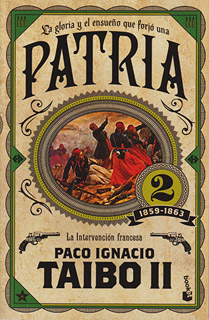 PATRIA 2: LA INTERVENCION FRANCESA (1859-1863)