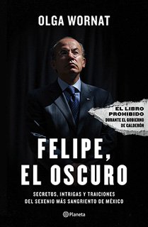 FELIPE, EL OSCURO: SECRETOS INTRIGAS Y TRAICIONES...