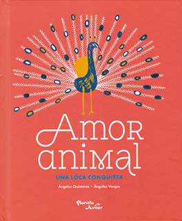 AMOR ANIMAL: UNA LOCA CONQUISTA