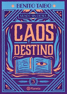 CAOS Y DESTINO