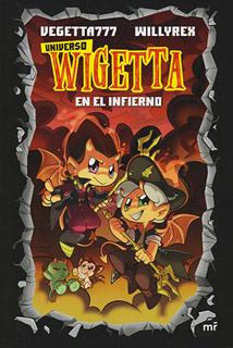 UNIVERSO WIGETTA (1) EN EL INFIERNO