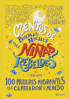 CUENTOS DE BUENAS NOCHES PARA NIÑAS REBELDES 3:...