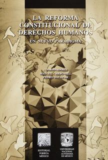LA REFORMA CONSTITUCIONAL DE DERECHOS HUMANOS: UN...