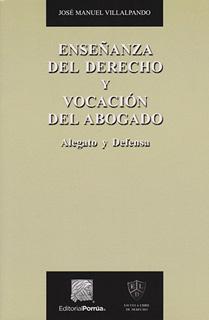 ENSEÑANZA DEL DERECHO Y VOCACION DEL ABOGADO