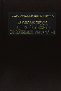 ASAMBLEAS FUSION LIQUIDACION Y ESCISION DE SOCIEDADES MERCANTILES