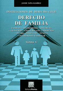 DERECHO DE FAMILIA TOMO 5: INSTITUCIONES DE DERECHO CIVIL