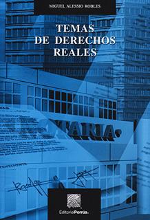 TEMAS DE DERECHOS REALES