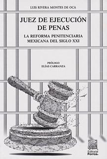 JUEZ DE EJECUCION DE PENAS: LA REFORMA...