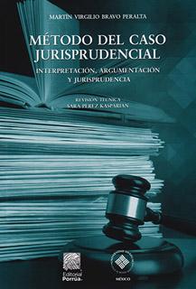 METODO DEL CASO JURISPRUDENCIAL: INTERPRETACION,...