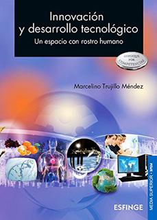INNOVACION Y DESARROLLO TECNOLOGICO (ENFOQUE POR...