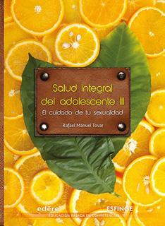 SALUD INTEGRAL ADOLESCENTE 3 (EL CUIDADO DE TU...