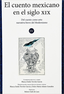 VOLUMEN 4: DEL CUENTO CÓMO ARTE, NARRATIVA BREVE DEL PRIMER MODERNISMO (1876 - 1890)
