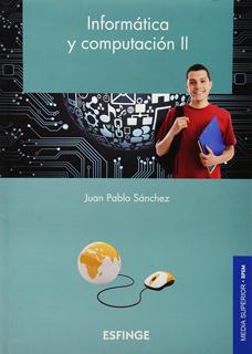 INFORMATICA Y COMPUTACION 2