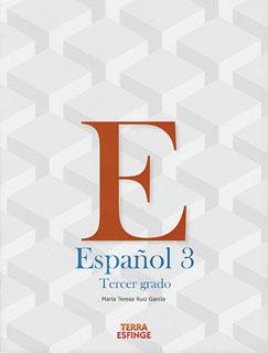 ESPAÑOL 3 SECUNDARIA (TERRA ESFINGE)