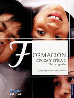 FORMACION CIVICA Y ETICA 2 PARA 3 SECUNDARIA...