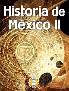 HISTORIA DE MEXICO 2 (ESPEJO)