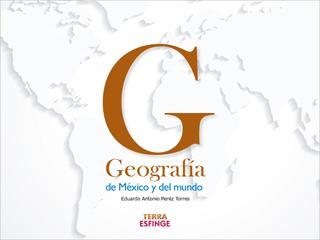 GEOGRAFIA DE MEXICO Y DEL MUNDO (TERRA ESFINGE)