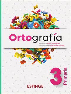 ORTOGRAFIA 3 PRIMARIA MATERIAL DE APOYO...