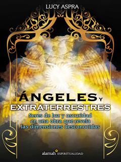 ANGELES Y EXTRATERRESTRES