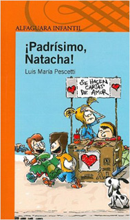 ¡PADRISIMO NATACHA! (SERIE NARANJA)