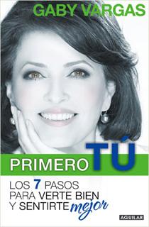 PRIMERO TU: LOS 7 PASOS PARA VERTE BIEN Y...