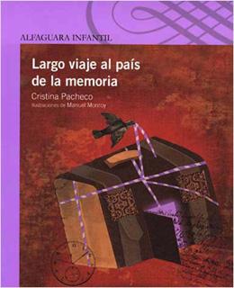 LARGO VIAJE AL PAIS DE LA MEMORIA (SERIE MORADA)