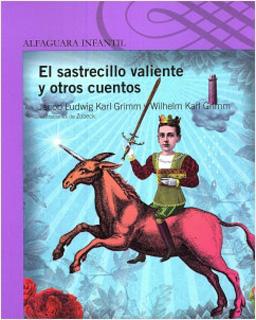 EL SASTRECILLO VALIENTE Y OTROS CUENTOS (SERIE...