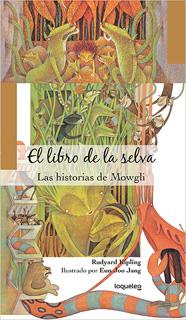 EL LIBRO DE LA SELVA: LAS HISTORIAS DE MOWGLI