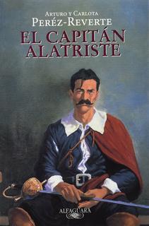 AVENTURAS DEL CAPITAN ALATRISTE 1: EL CAPITAN ALATRISTE (BOLSILLO)