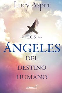 LOS ANGELES DEL DESTINO HUMANO