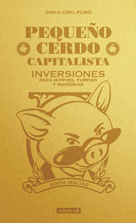 PEQUEÑO CERDO CAPITALISTA: INVERSIONES PARA...