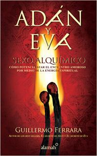 ADAN Y EVA SEXO ALQUIMICO