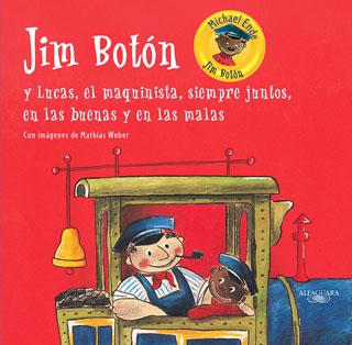 JIM BOTON Y LUCAS, EL MAQUINISTA, SIEMPRE JUNTOS...