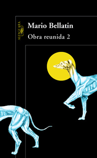 OBRA REUNIDA (MARIO BELLATIN 2)