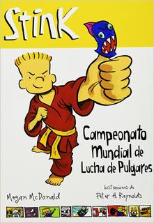 STINK: CAMPEONATO MUNDIAL DE LUCHA DE PULGARES