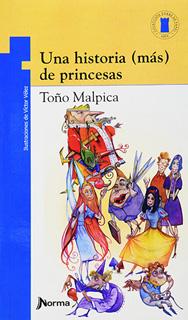 UNA HISTORIA (MAS) DE PRINCESAS (SERIE AZUL)