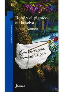 RENE Y EL PIGMEO EN LA SELVA (SERIE AZUL)