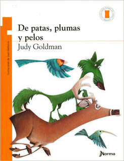 DE PATAS, PLUMAS Y PELOS (SERIE NARANJA)