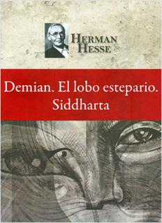 DEMIAN - EL LOBO ESTEPARIO - SIDDHARTA (R)