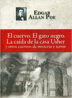 EL CUERVO - EL GATO NEGRO - LA CAIDA DE LA CASA...