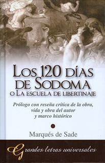 LOS 120 DIAS DE SODOMA O LA ESCUELA DEL...