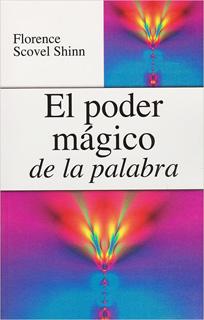 EL PODER MAGICO DE LA PALABRA (L.B.)
