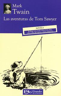 LAS AVENTURAS DE TOM SAWYER (M.C. NVO.)