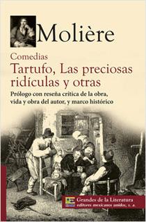 COMEDIAS: TARTUFO, LAS PRECIOSAS RIDICULAS Y...