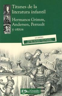 TITANES DE LA LITERATURA INFANTIL (M.C. NVO.)