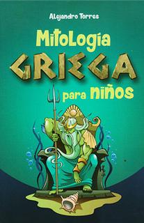 MITOLOGIA GRIEGA PARA NIÑOS (L.B.)